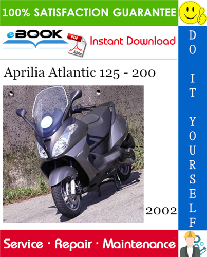 2002 Aprilia Atlantic 125 200 Motorcycle Service Repair Manual Aprilia Repair Manuals Repair