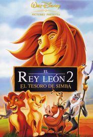 El Rey Leon 2 El Tesoro De Simba 1998 Movie Sequels Watch The Lion King Disney Movies