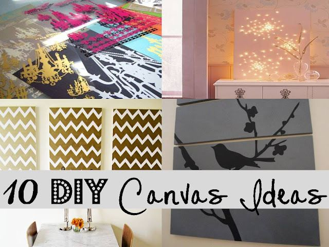 10 Diy Canvas Ideas Diy Canvas Diy Decor Home Diy