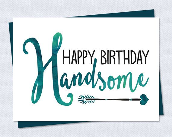 graphic regarding Printable Birthday Cards for Him titled Birthday Card - Joyful Birthday Handsome - Printable Card