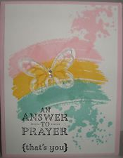 Stampin up handmade greeting card Christian answer to prayer thank you butterfly