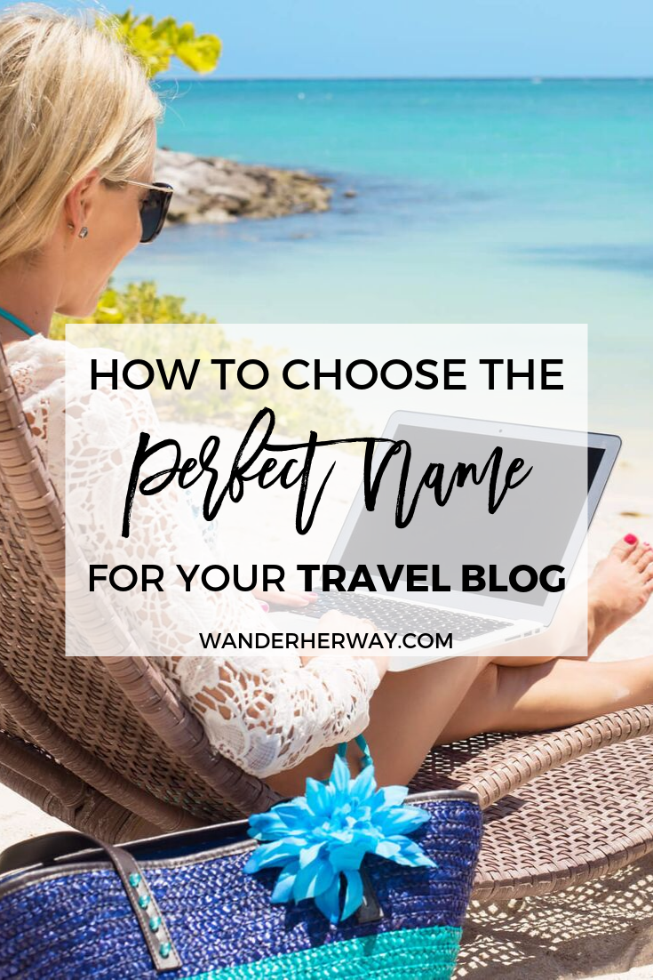Travel Blog Names: How To Choose One + Ideas
