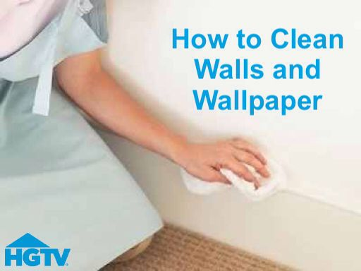 Everything You Need To Know About Cleaning Walls And Wallpaper