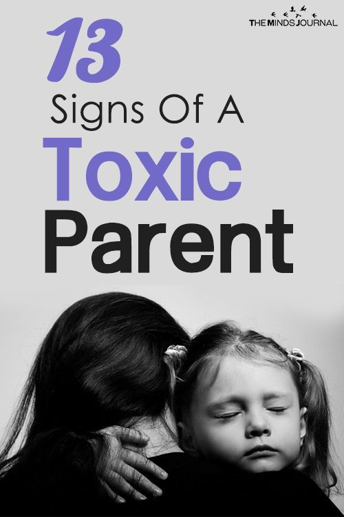 13 Signs Of A Toxic Parent That Many People Don't Realize