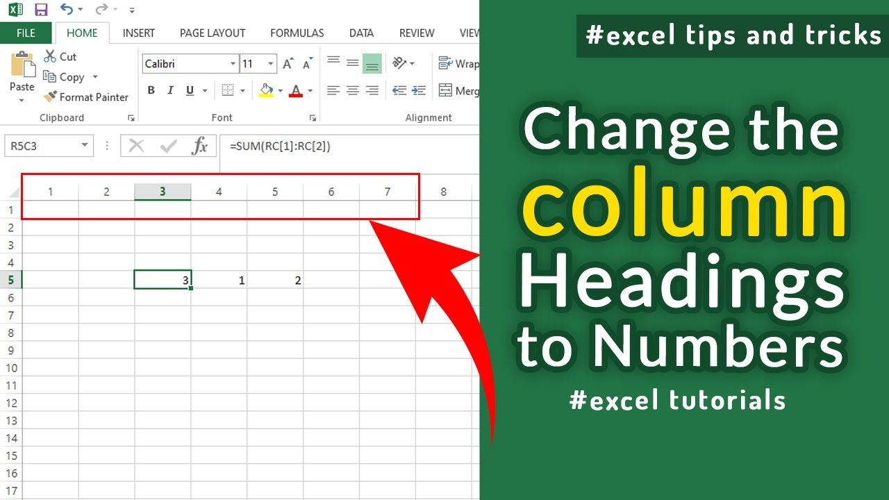 How to change columns heading from letters to Number in excel ...