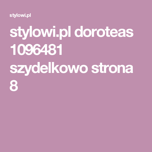 stylowi.pl doroteas 1096481 szydelkowo strona 8