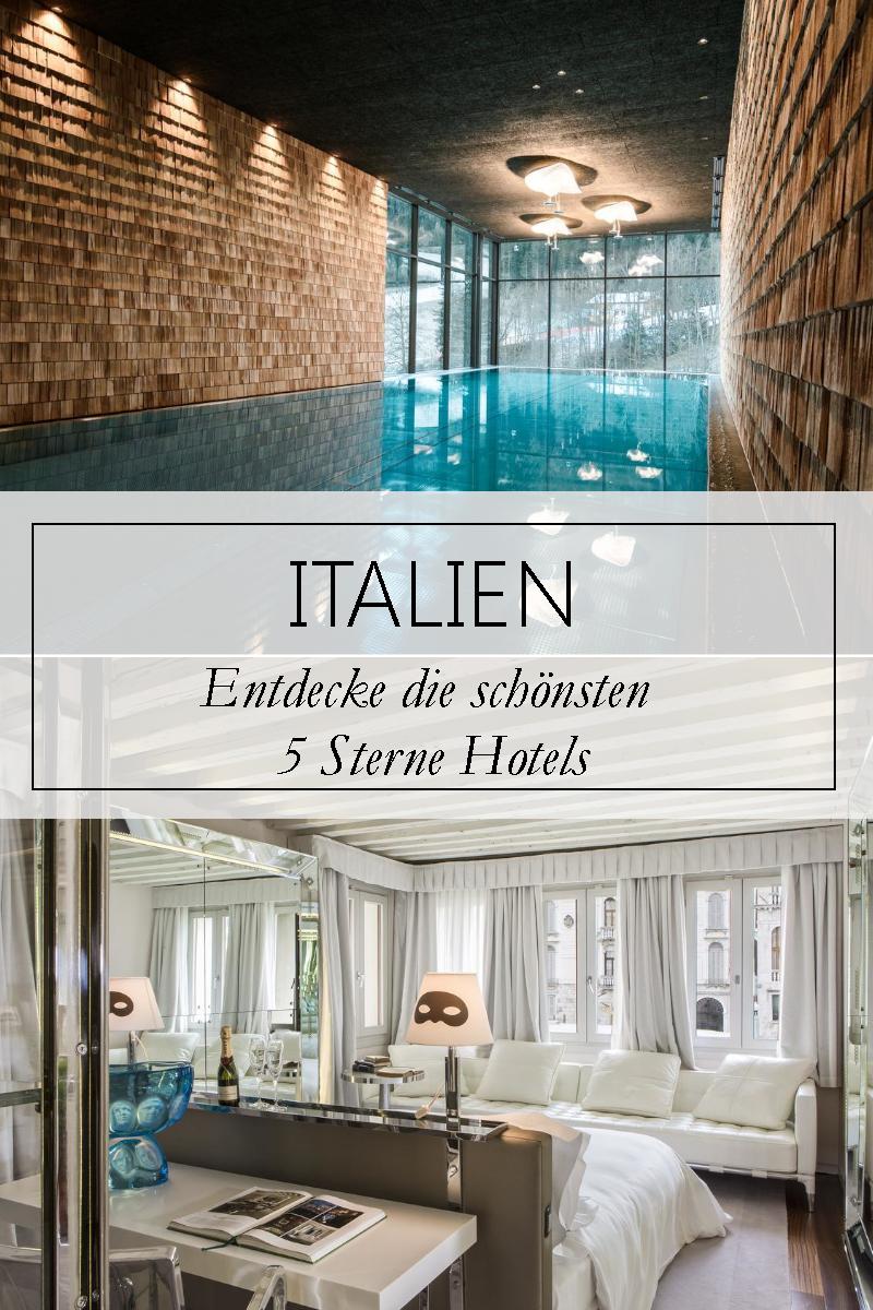 Wer In Italien 5 Sterne Hotels Bucht Erlebt Einen Unvergesslichen