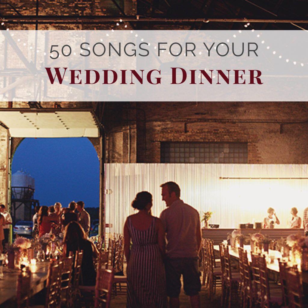 How To Choose The Perfect Wedding Dinner Music Wedding Shoppe Wedding Dinner Music Wedding Dinner Playlist Modern Wedding Music