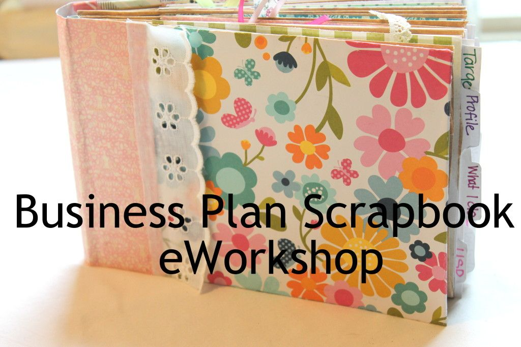 Business Plan Scrapbook Eworkshop Learn How To Write An Informal