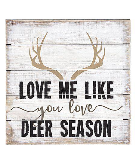 Download Sincere Surroundings Love Me Like You Love Deer Season ...