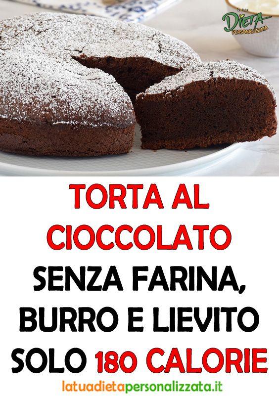 La torta al cioccolato senza burro, farina e lievito: gustosa, facile e leggera. Solo 180 calorie!
