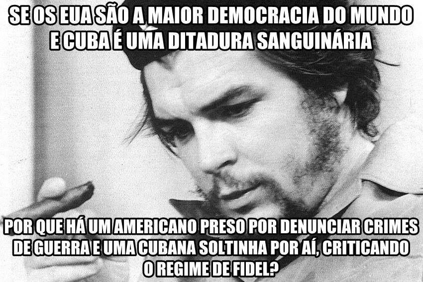 Onde está a liberdade? Compare: Bradley Manning (preso nos EUA) x Yoani Sánchez (solta e livremente criticando o governo em Cuba, inclusive viajando mundo afora para disseminar suas críticas). Onde é a democracia, onde é a ditadura?