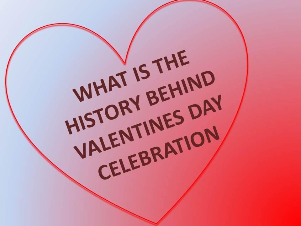 Valentines Day History Valentines Day History Best Valentines Day Quotes What Is Valentines Day