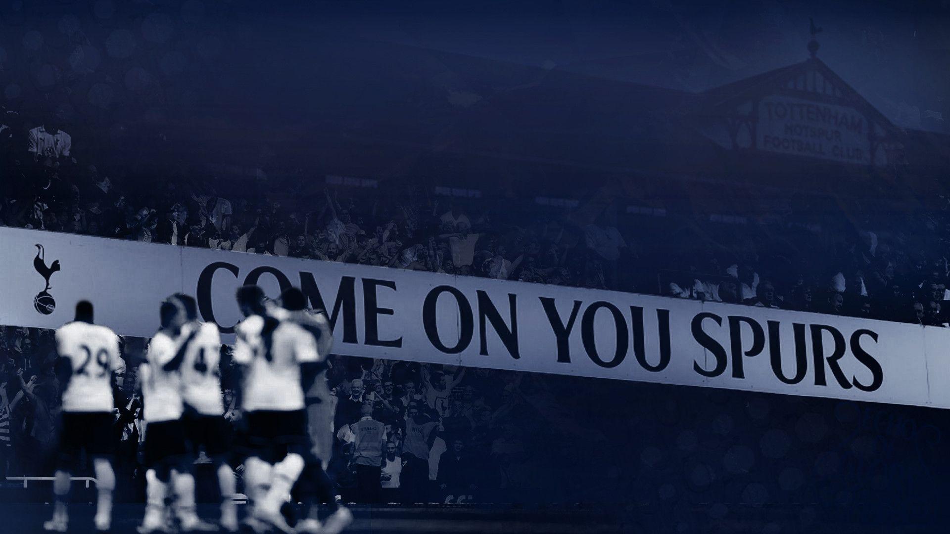 Come On You Spurs Tottenham Hotspur Football Club