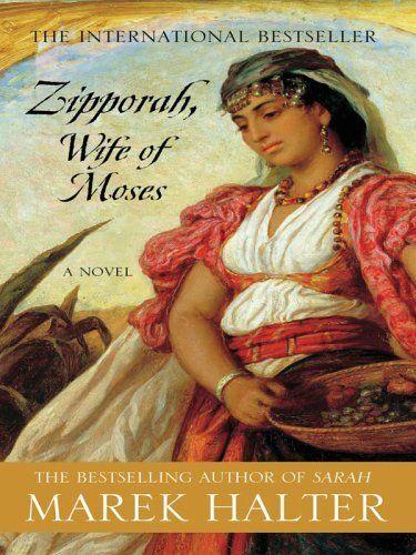 Zipporah Wife Of Moses A Novel Wife Of Moses Bible Women Zipporah