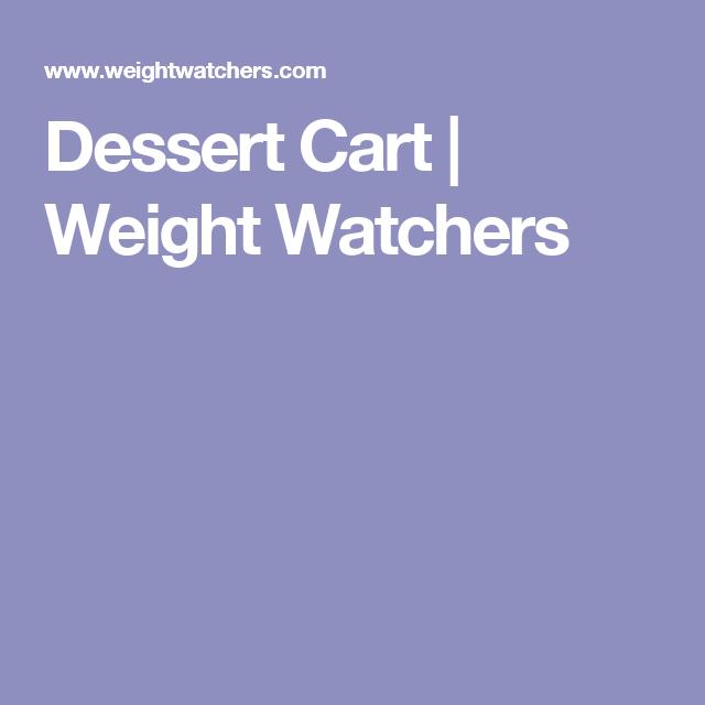 Dessert Cart   Weight Watchers
