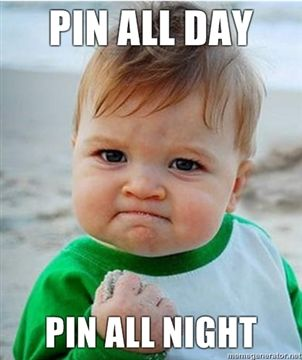 NO PIN LIMITS, PIN ALL YOU WANT OFF MY BOARDS..... Happy pinning :)