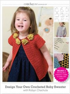 652b55018f9b Crochet Me Workshop  Design Your Own Crocheted Baby Sweater with ...