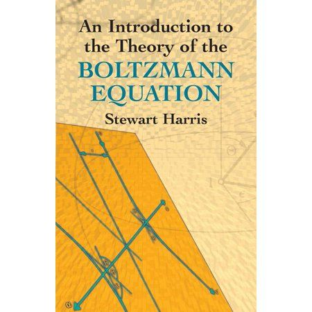 An Introduction to the Theory of the Boltzmann Equ