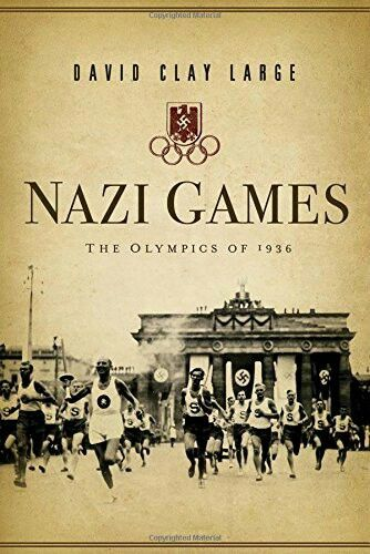 Nazi Games ** by David Clay Large
