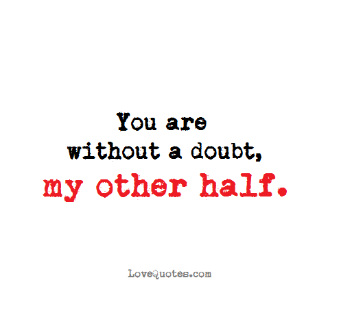 Other Half Quotes | Other Half Sayings | Other Half Picture ...