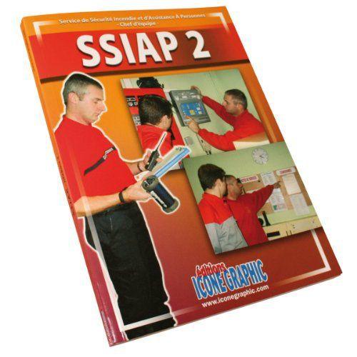 Telecharger Gratuits Livre Ssiap2 Service De Securite Incendie Et D Assistance