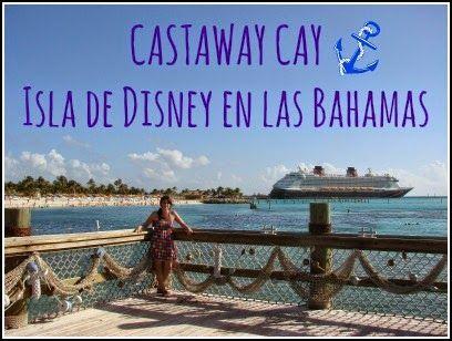 Y Ahora Pa Donde Castaway Cay Isla De Disney En Las Bahamas Bahamas Disney Islas