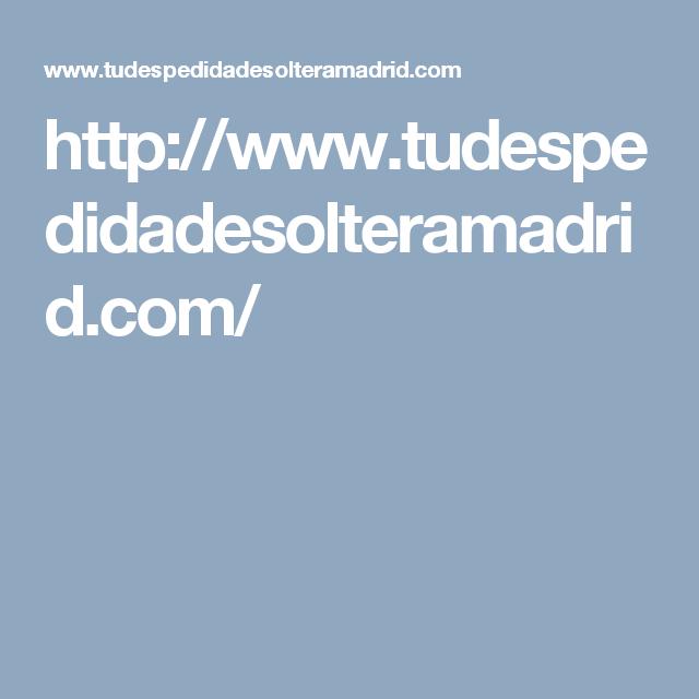 http://www.tudespedidadesolteramadrid.com/sites/all/themes/startupgrowth_lite/logo.png  DESPEDIDAS DE SOLTERA ORIGINALES   LAS MEJORES DESPEDIDAS DE SOLTERO   BLOG   CONTACTO   ALOJAMIENTO PARA DESPEDIDAS   DESPEDIDAS MIXTAS EN MADRID   FÚTBOL BURBUJA   LIMUSINAS PARA DESPEDIDAS   PACKS ORIGINALES DE DESPEDIDA