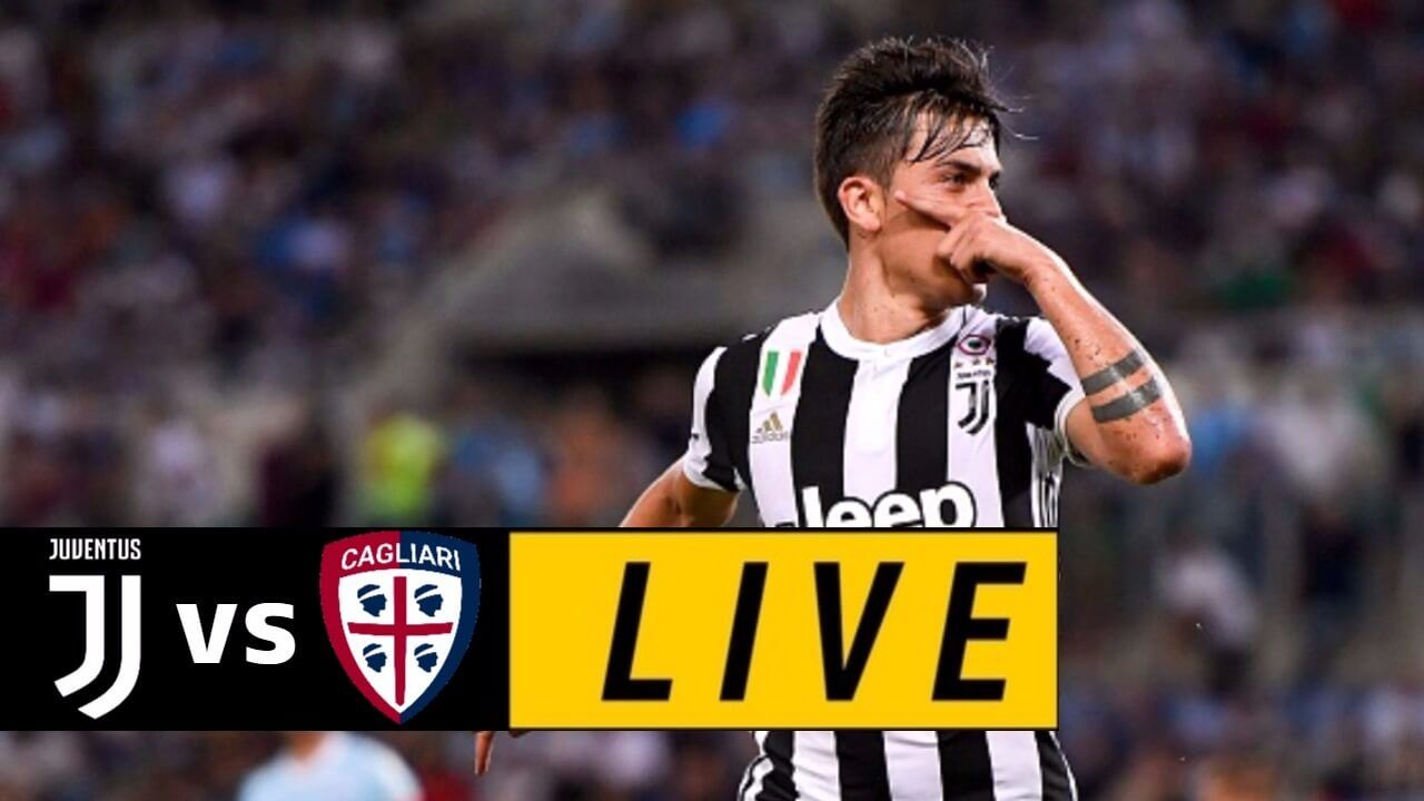 Juventus vs Cagliari LIVE STREAMING