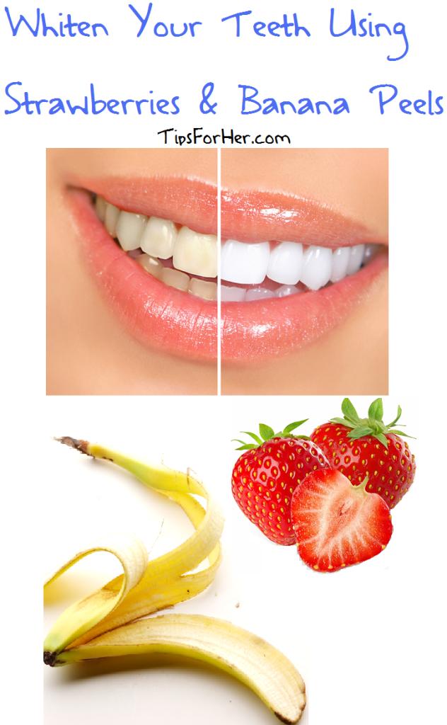 Whiten Teeth Using Strawberries Banana Peels Beauty Tips