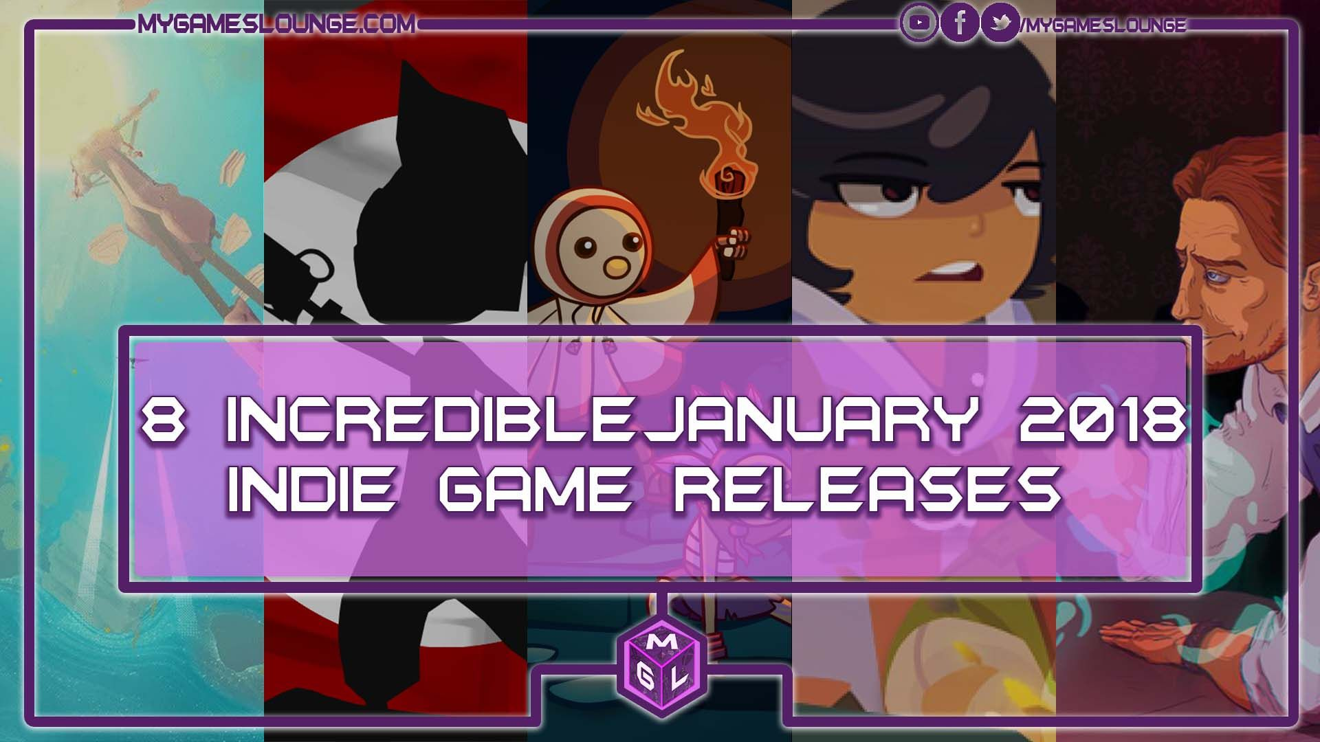 8 Incredible January 2018 Indie Games Releases (PS4, XB1