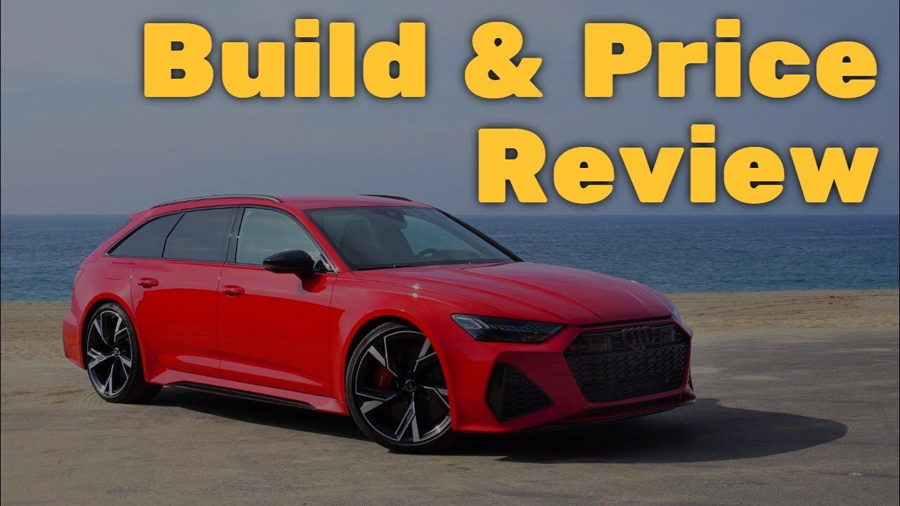 2021 Audi RS6 Avant - Build & Price Review: Performance ...