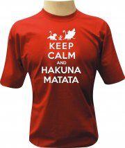 Camiseta Keep Calm and Hakuna Matata