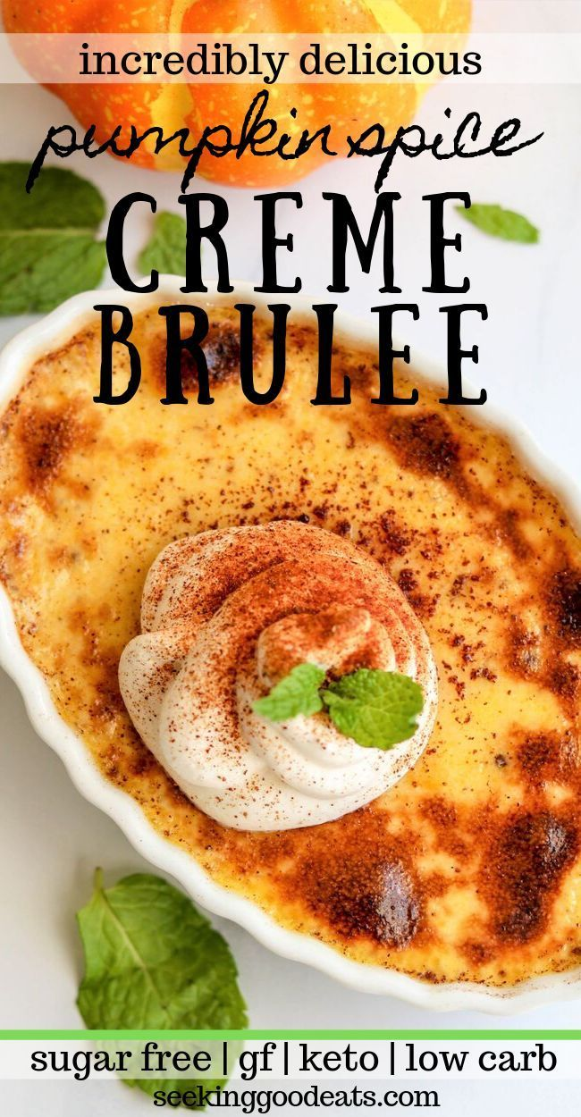 This keto dessert for crème brulee is made extra delicious with pumpkin and a hint of bourbon Easy to make and to impress your guests No one will know that this he...