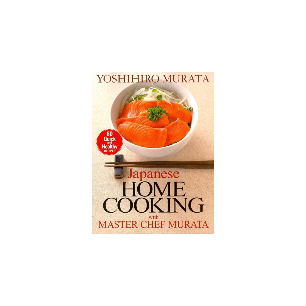 Japanese Home Cooking With Master Chef Murata (Reissue) (Paperback)