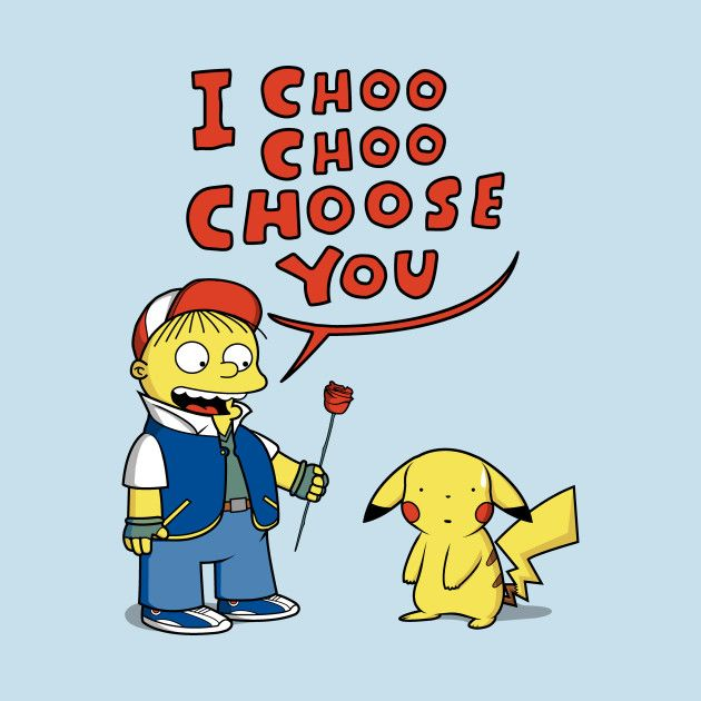 I Choo Choo Choose You T Shirt The Shirt List Simpsons T Shirt Day Of The Shirt Video Game T Shirts