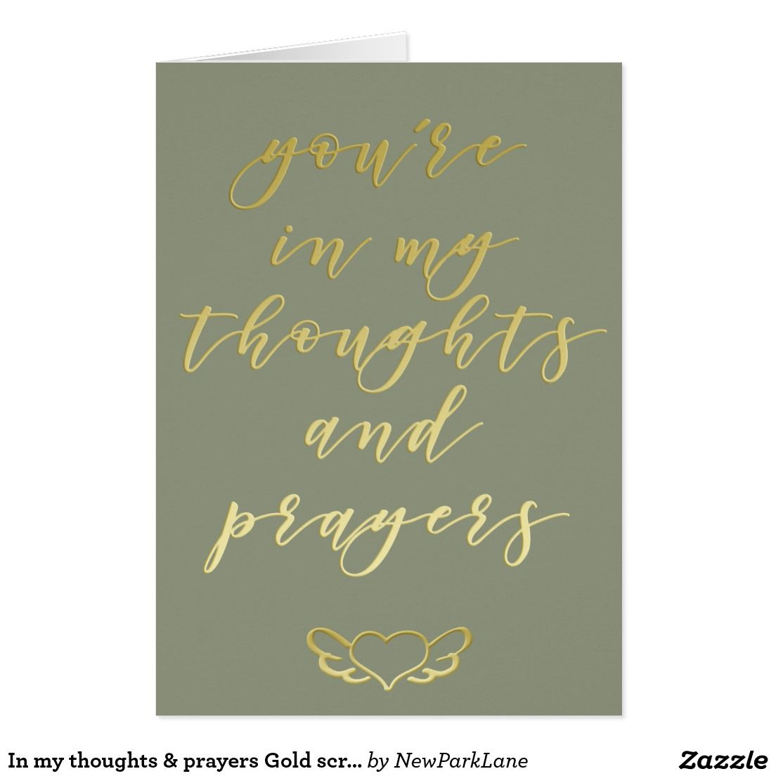 In my thoughts prayers gold script greeting card thoughts in my thoughts prayers gold brush script sympathy greeting card kristyandbryce Choice Image