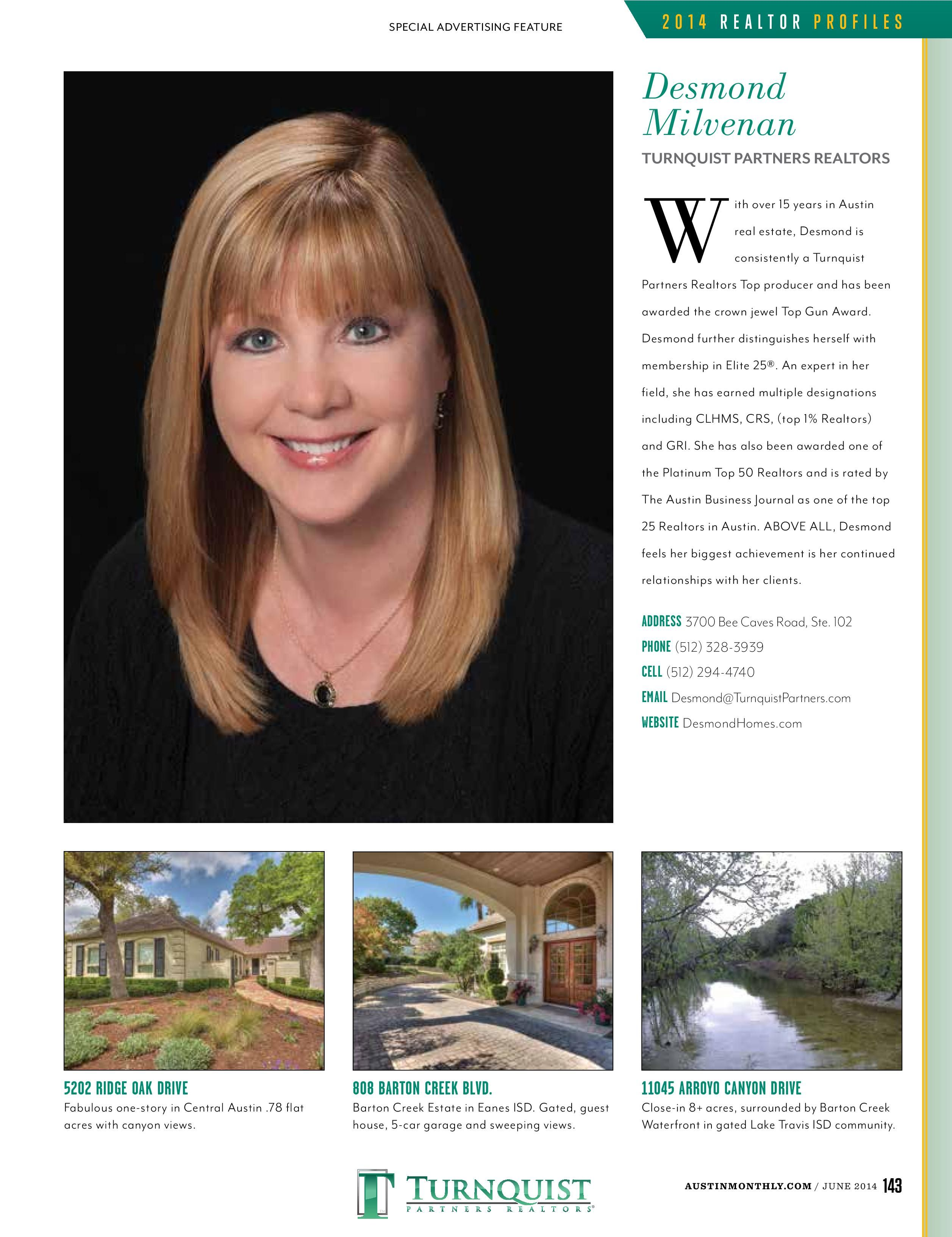 Every June Austin Monthly showcases profiles on the Austin-areas top residential Realtor's this year 11 Turnquist Partners agents will be showcased!
