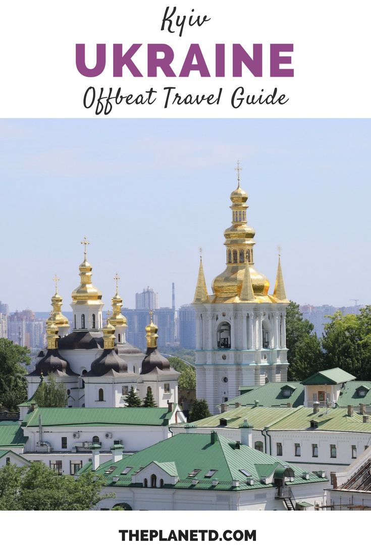 7 Unusual Things To Do In Kyiv Ukraine Travel Culture Travel