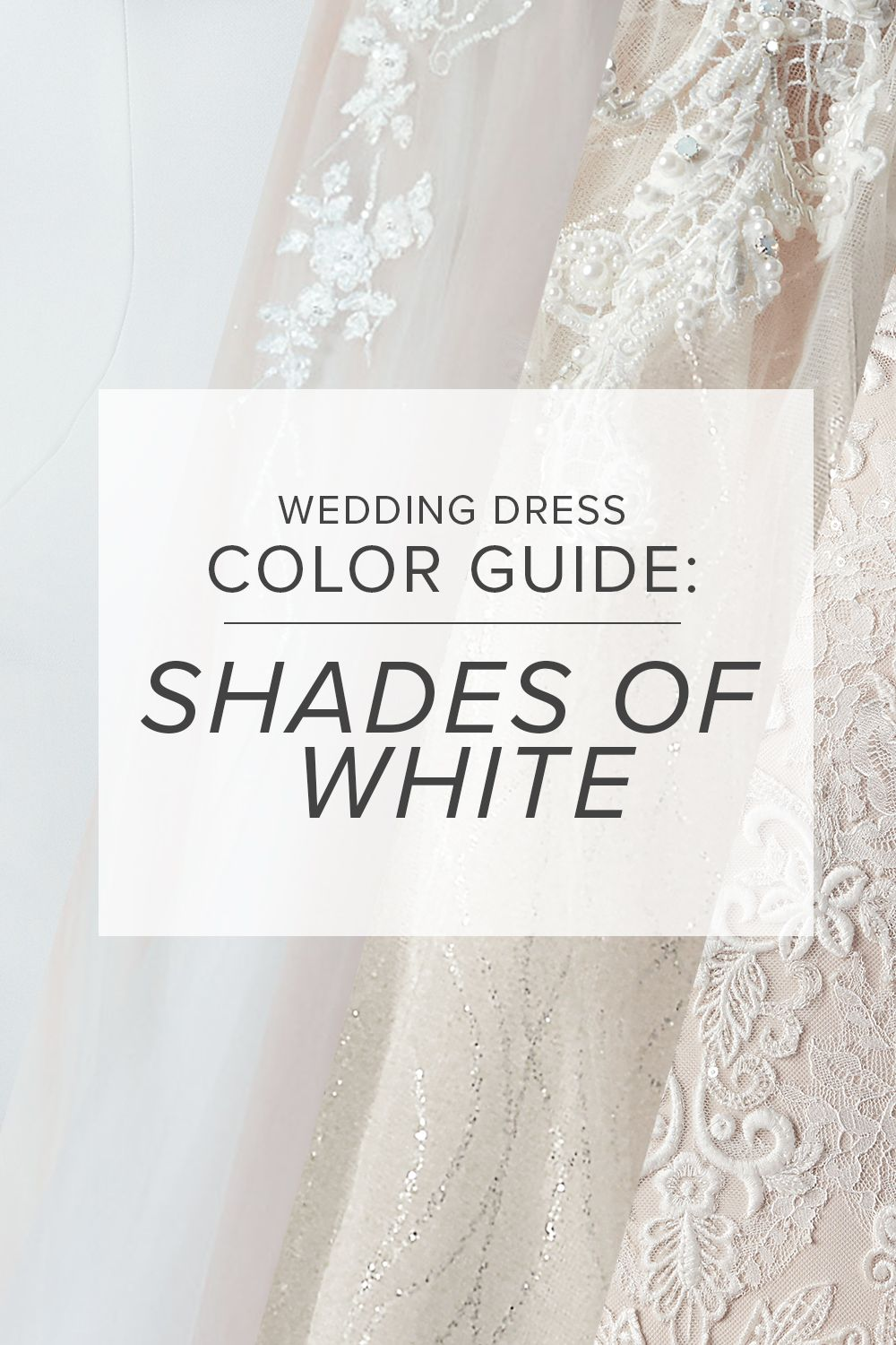 The Ultimate Wedding Dress Color Guide Shades Of White Colored Wedding Dresses Colorful Dresses Off White Wedding Dresses [ 1500 x 1000 Pixel ]