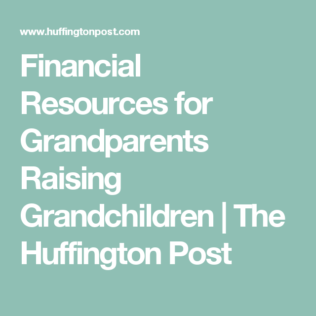 Financial Help for Grandparents Raising Grandchildren ...
