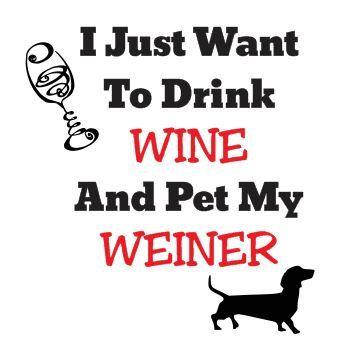 Dachshund Doxie Weiner Dog Svg File Weiner Dog Weiner Dog Quotes Weiner Dog Shirt