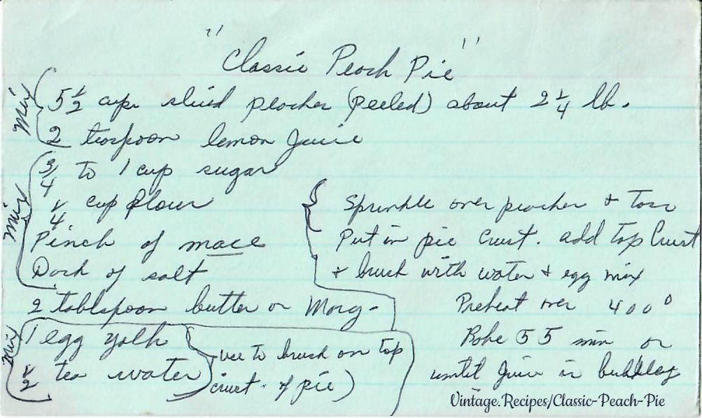 Classic Peach Pie - a vintage handwritten recipe card for Peach Pie.    - Pies - Vintage Recipes -