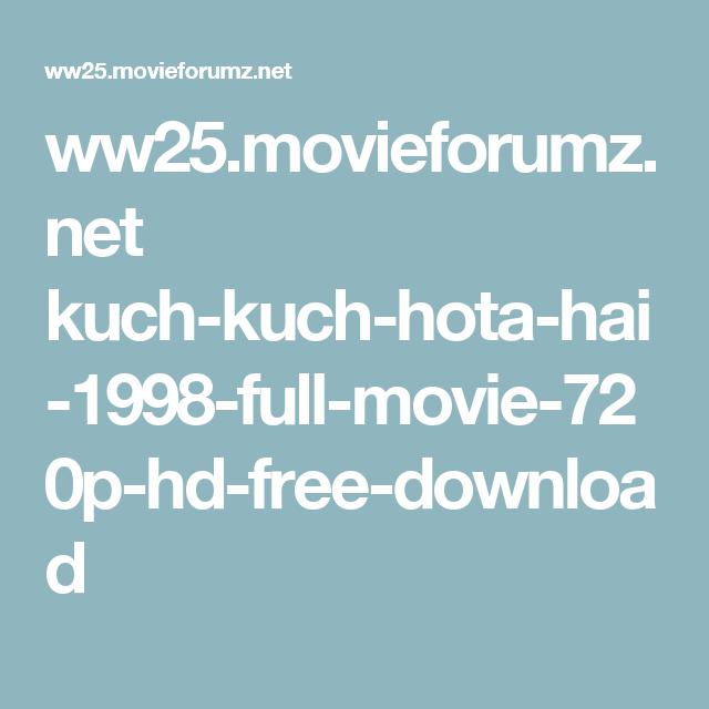 Ww25 Movieforumz Net Kuch Kuch Hota Hai 1998 Full Movie 720p Hd Free