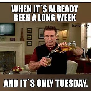 Pin By Samah On Beer Memes Tuesday Humor Work Humor Bad Day Quotes