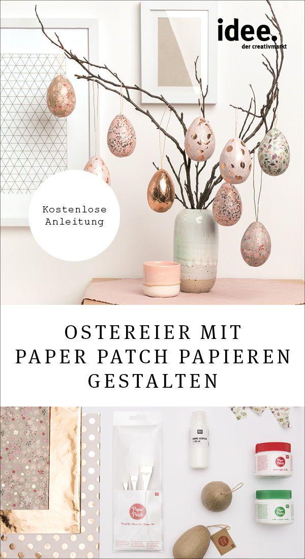 Anleitung Pappmacheeier mit Paper Patch gestalten