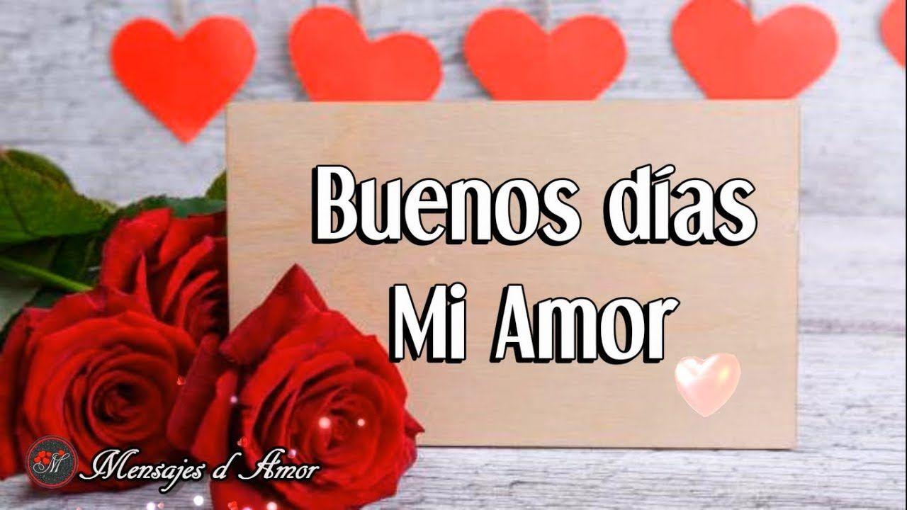 Hola Mi Amor Buenos Dias Quiero Que Veas Este Video Te