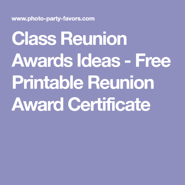 Class reunion awards ideas free printable reunion award school reunion class reunion awards ideas free printable reunion award certificate yelopaper Images