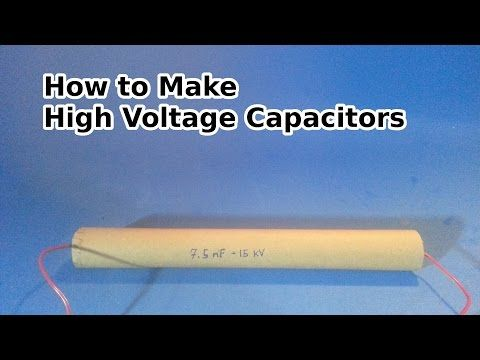 Make A High Voltage Capacitor 7 5 Nf 15 000 Volts Youtube High Voltage Capacitor How To Make