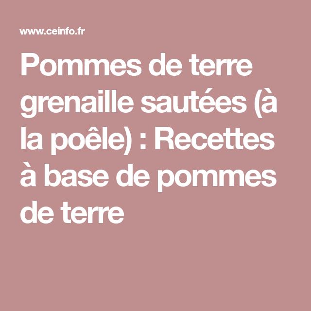 Pommes De Terre Grenaille Sautees A La Poele Recettes A Base De